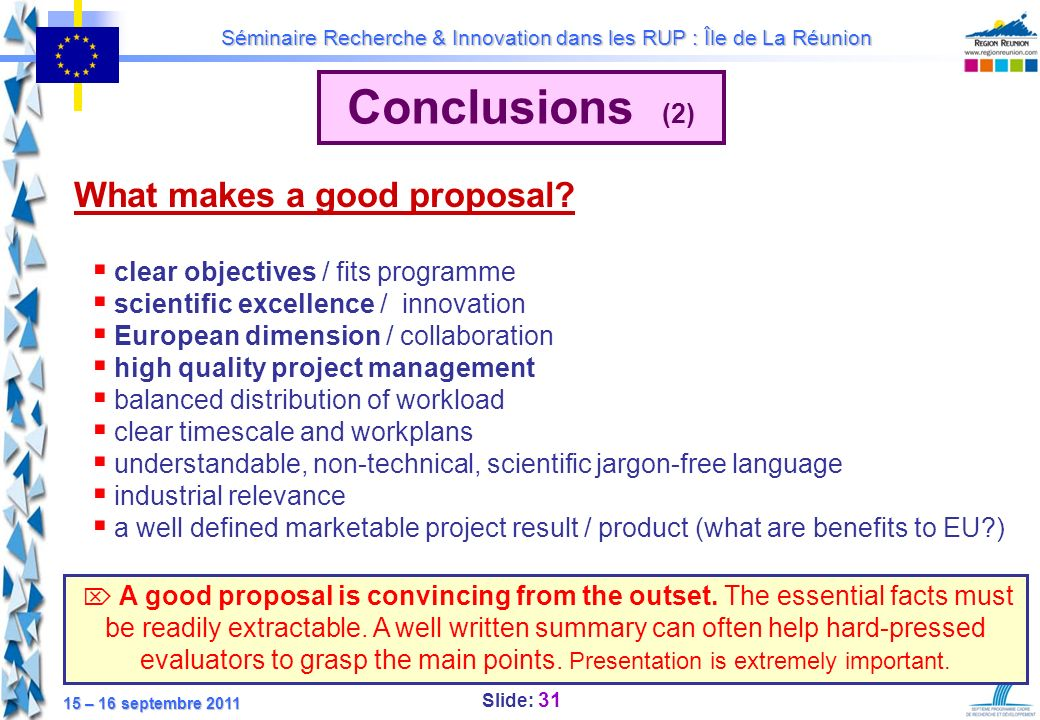Conclusions (2) What makes a good proposal
