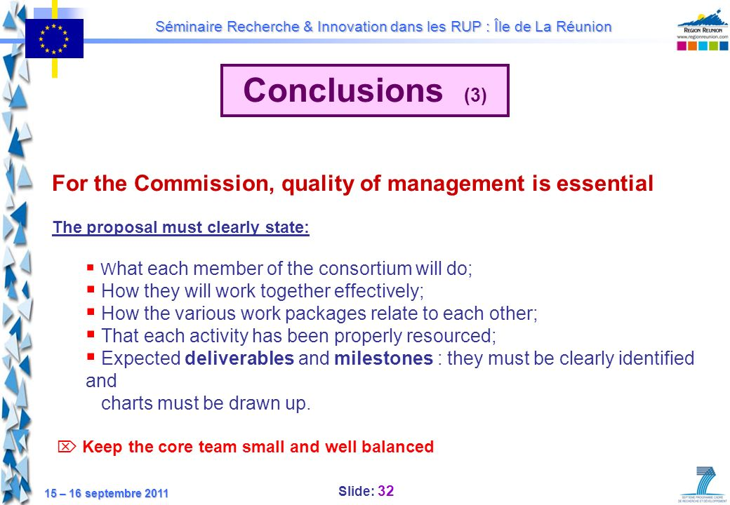 Conclusions (3) For the Commission, quality of management is essential