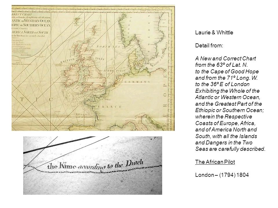 Laurie & Whittle Detail from: A New and Correct Chart. from the 63º of Lat. N. to the Cape of Good Hope.