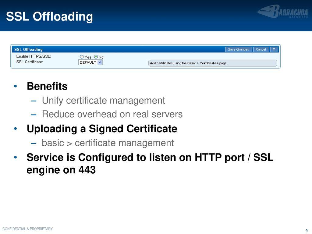 Barracuda load balancer ppt download 9 ssl offloading benefits uploading a signed certificate xflitez Gallery