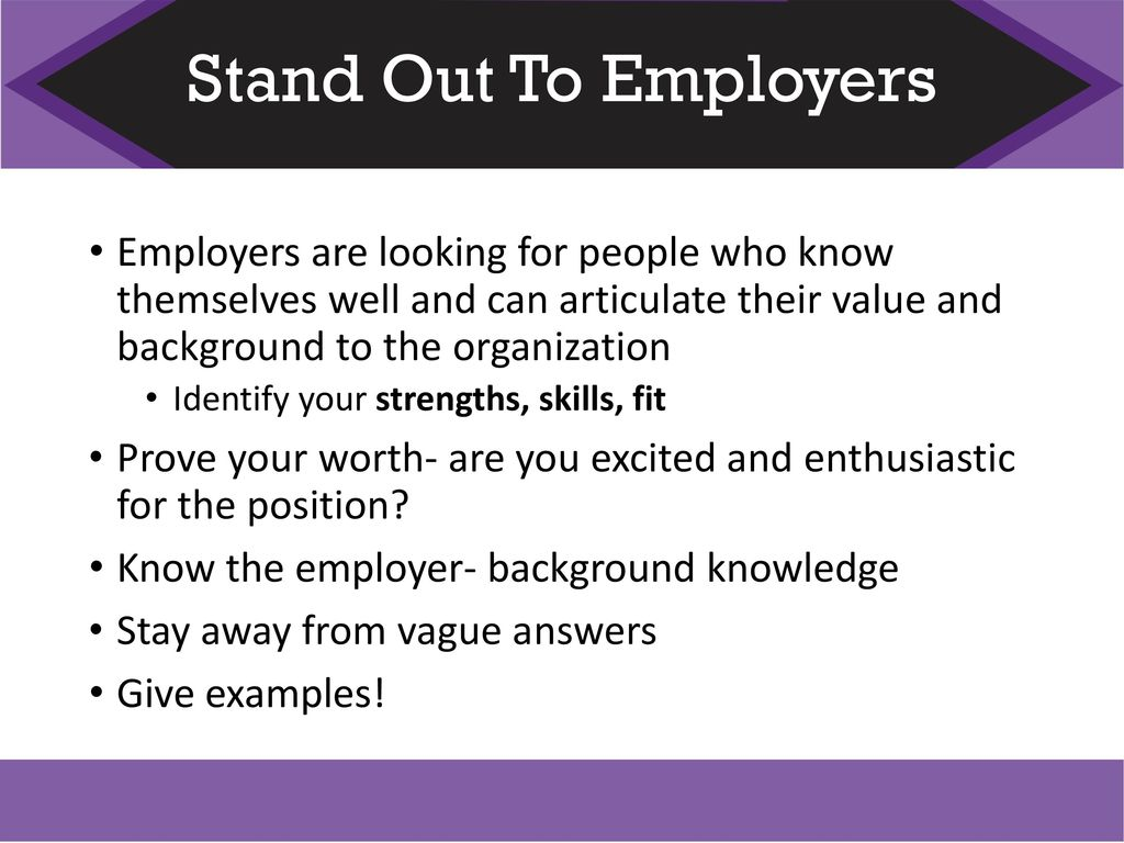 what makes you stand out from other candidates
