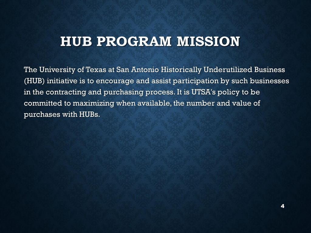 Hub participation and hub subcontracting plan requirements 4 hub program mission the university of texas 1betcityfo Choice Image