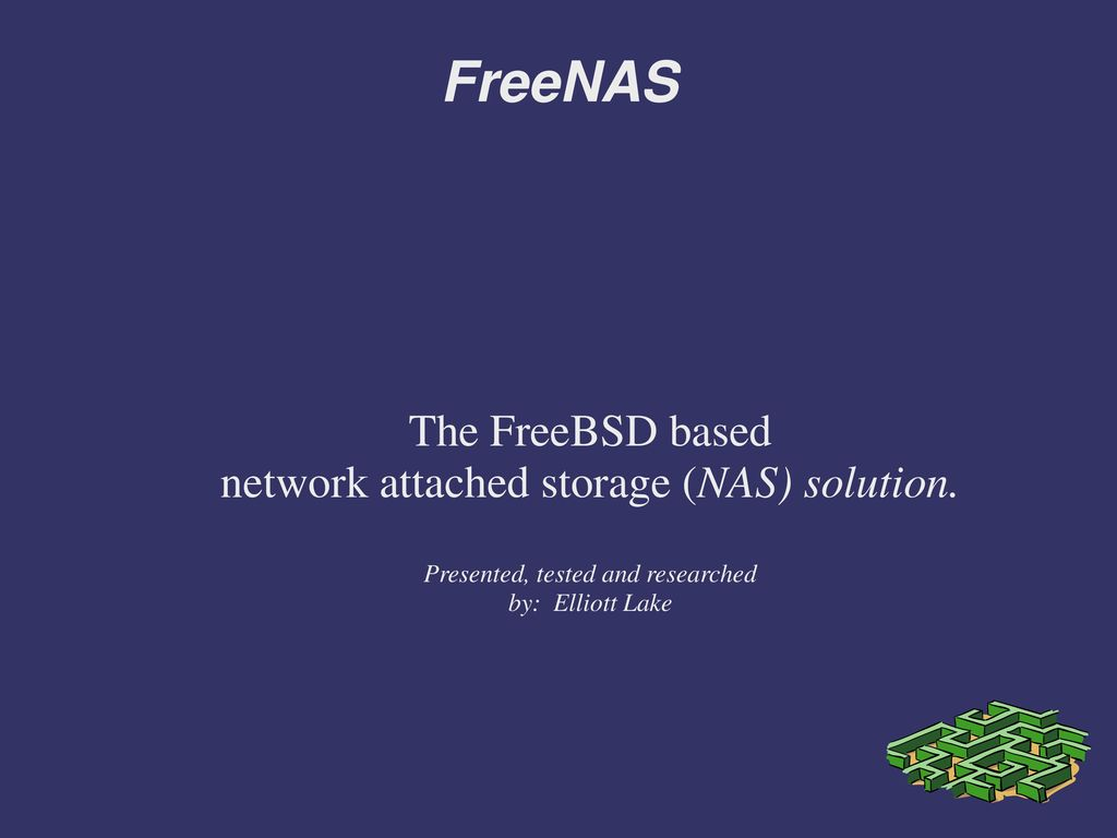 FreeNAS The FreeBSD based network attached storage (NAS) solution