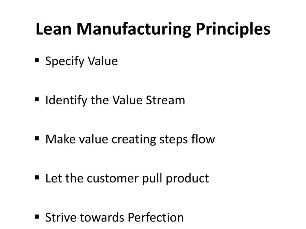 The Principles Of Lean Manufacturing