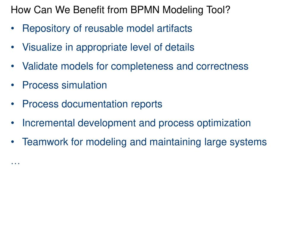 how can we benefit from bpmn modeling tool - Bpmn Modeling Tool