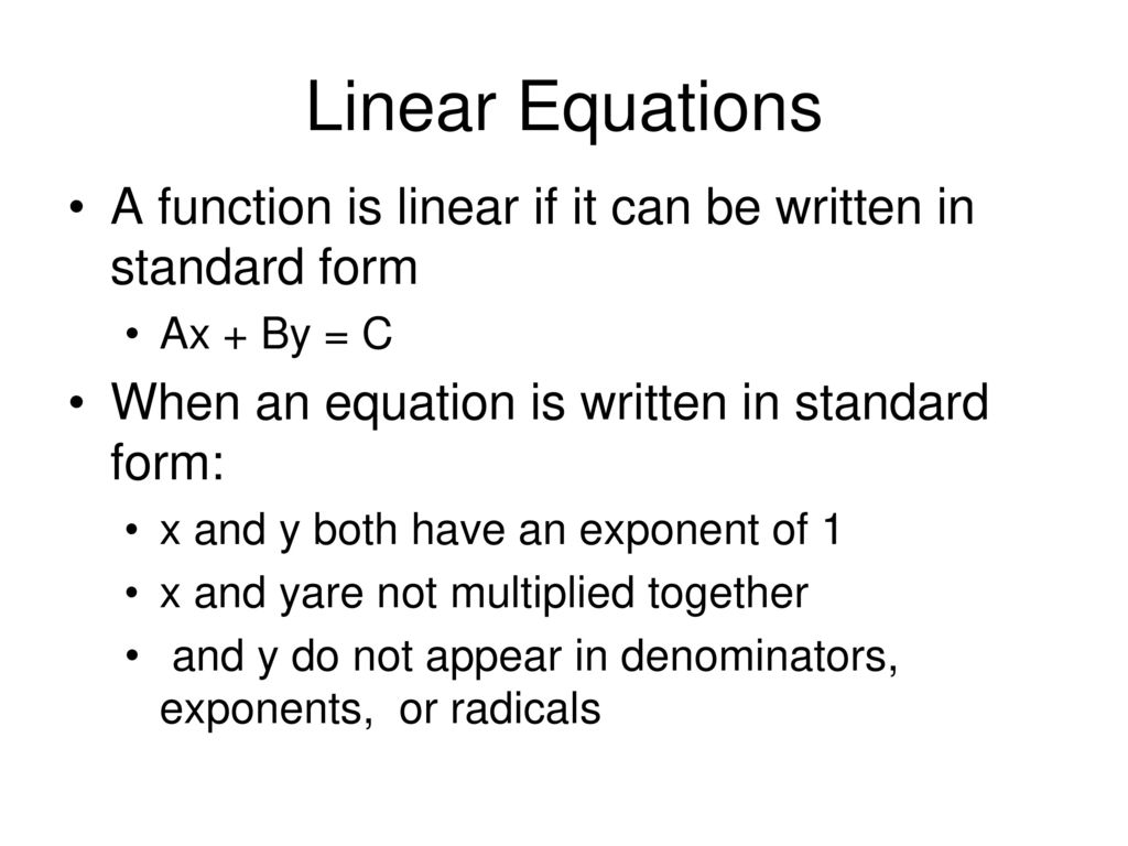 Representing equations ppt download linear equations a function is linear if it can be written in standard form ax falaconquin
