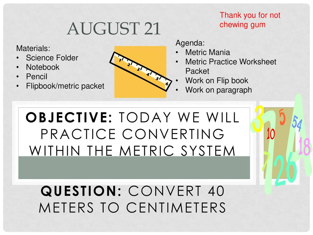 worksheet Metric Mania Worksheet august 21 thank you for not chewing gum agenda metric mania ppt practice