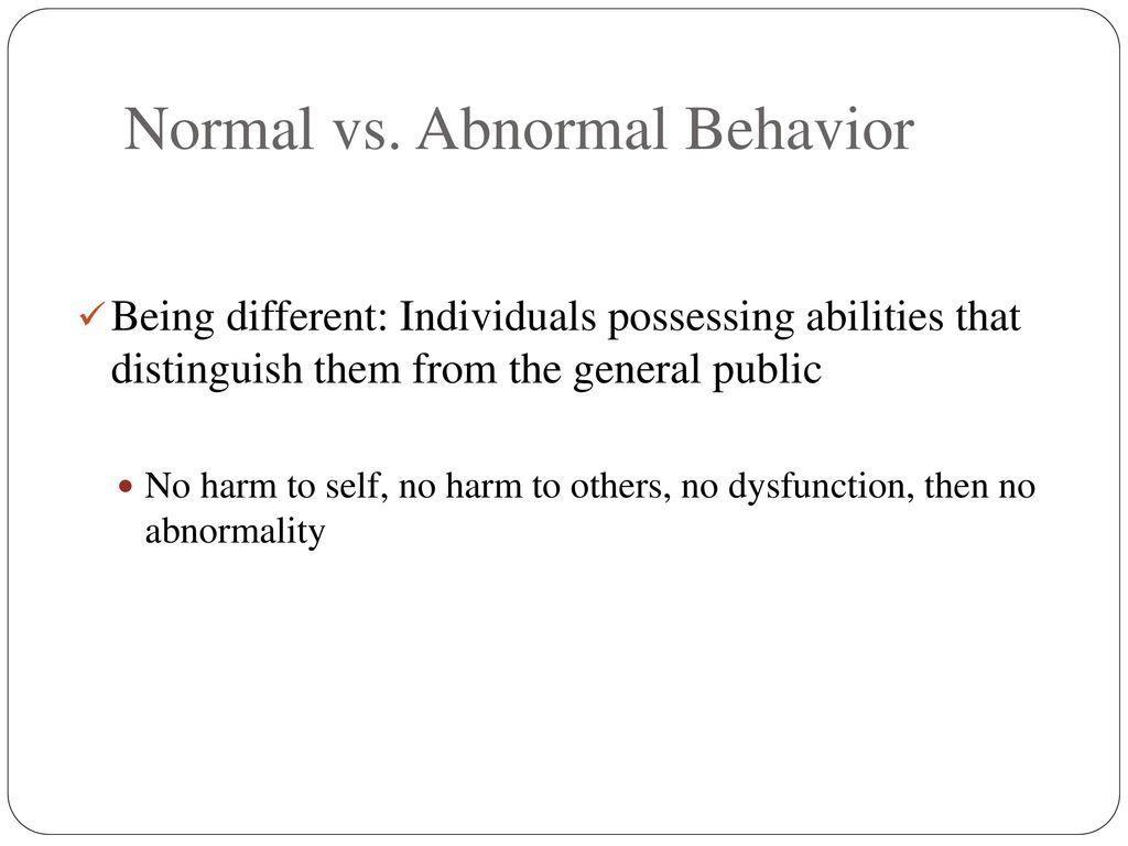 abnormal behavior in religion Abnormal behavioral genetics biological psychology of religion consists of the application of psychological methods and interpretive frameworks to the.