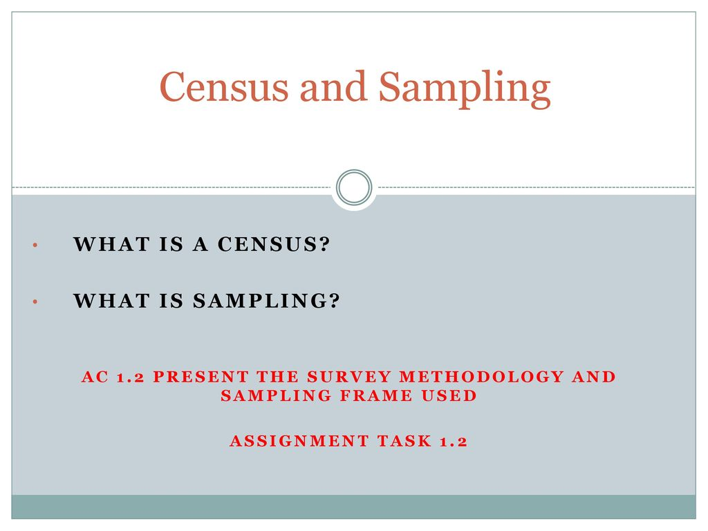 AC 1.2 present the survey methodology and sampling frame used - ppt ...
