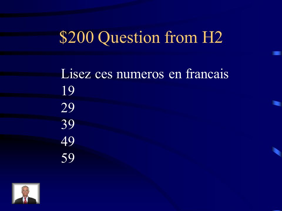 $200 Question from H2 Lisez ces numeros en francais