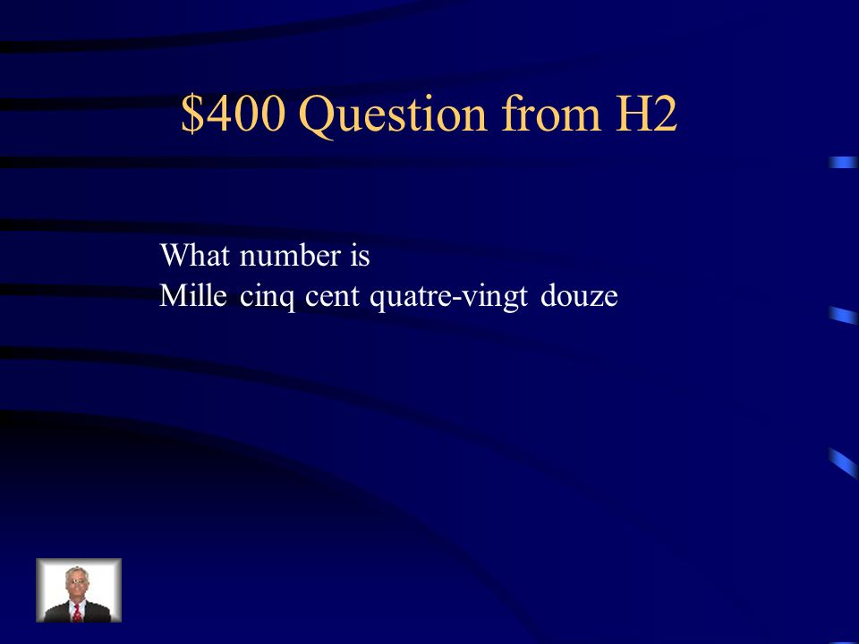 $400 Question from H2 What number is
