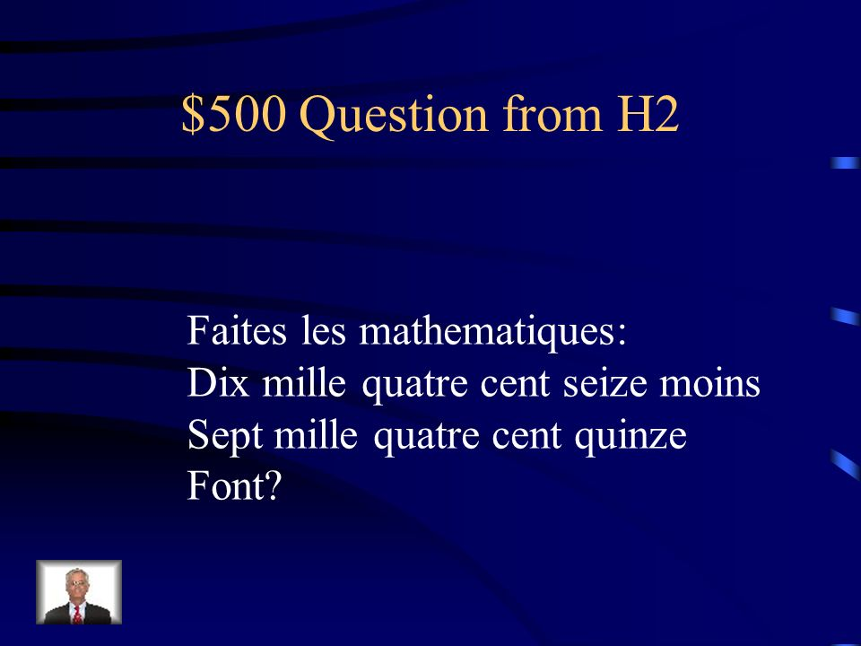 $500 Question from H2 Faites les mathematiques: