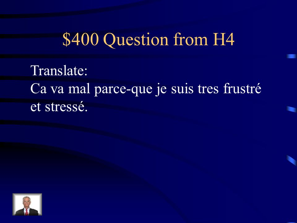 $400 Question from H4 Translate: