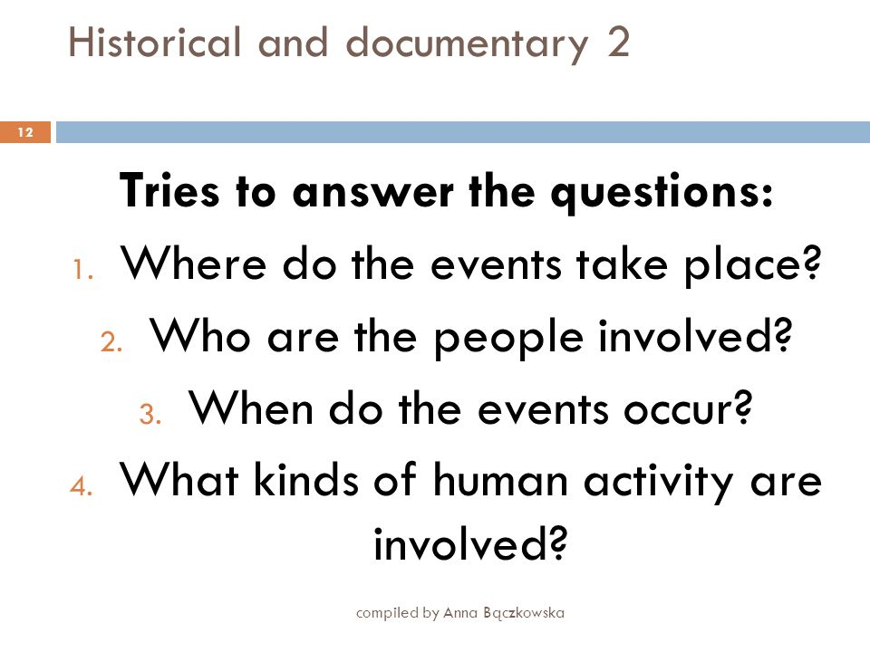Historical and documentary 2