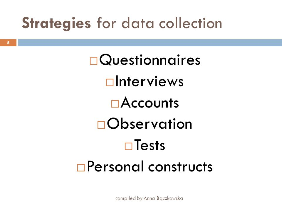Strategies for data collection