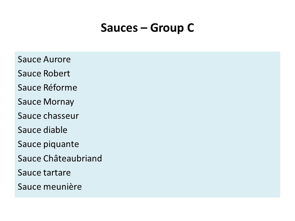 Sauces – Group C