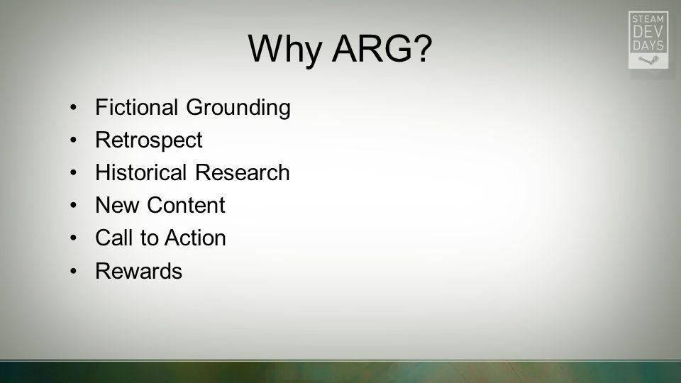 Why ARG Fictional Grounding Retrospect Historical Research