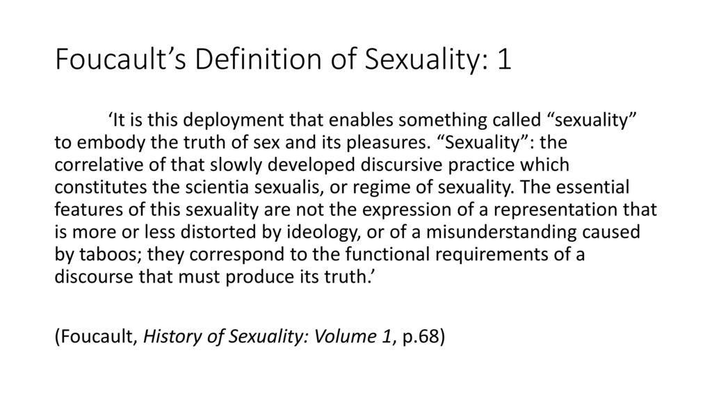 Foucaultu0027s Definition Of Sexuality: 1