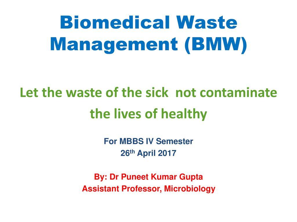 Biomedical waste management bmw ppt video online download biomedical waste management bmw biocorpaavc
