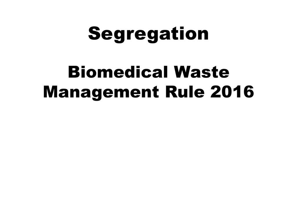 Biomedical waste management bmw ppt video online download biomedical waste management rule 2016 biocorpaavc