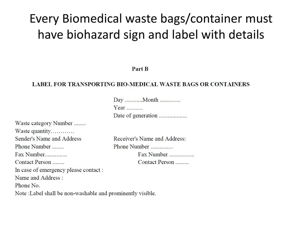 Biomedical waste management bmw ppt video online download 42 every biomedical waste bagscontainer must have biohazard sign and label with details biocorpaavc