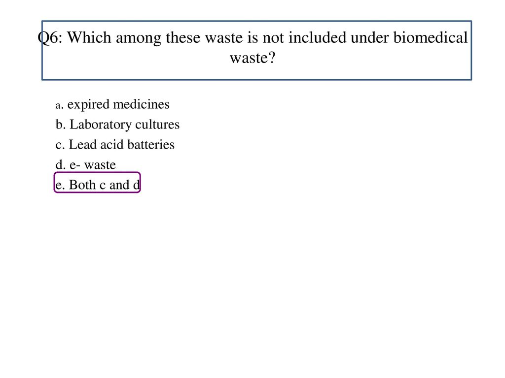 Biomedical waste management bmw ppt video online download q6 which among these waste is not included under biomedical waste biocorpaavc