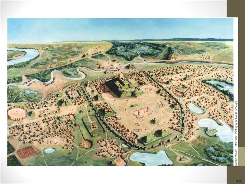 Cahokia Houses and mounds dot the landscape in an artist's rendering of ancient Cahokia circa 1150,