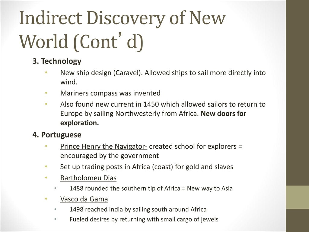 Indirect Discovery of New World (Cont'd)
