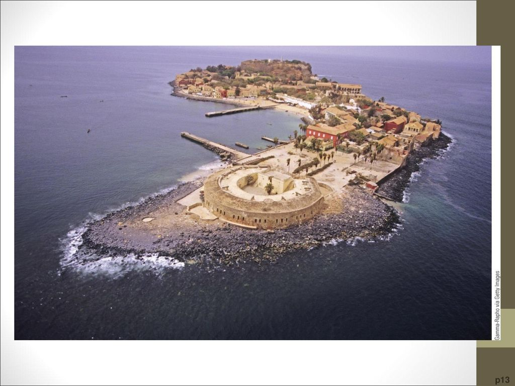 Gorée Island Slave Fortress From this holding