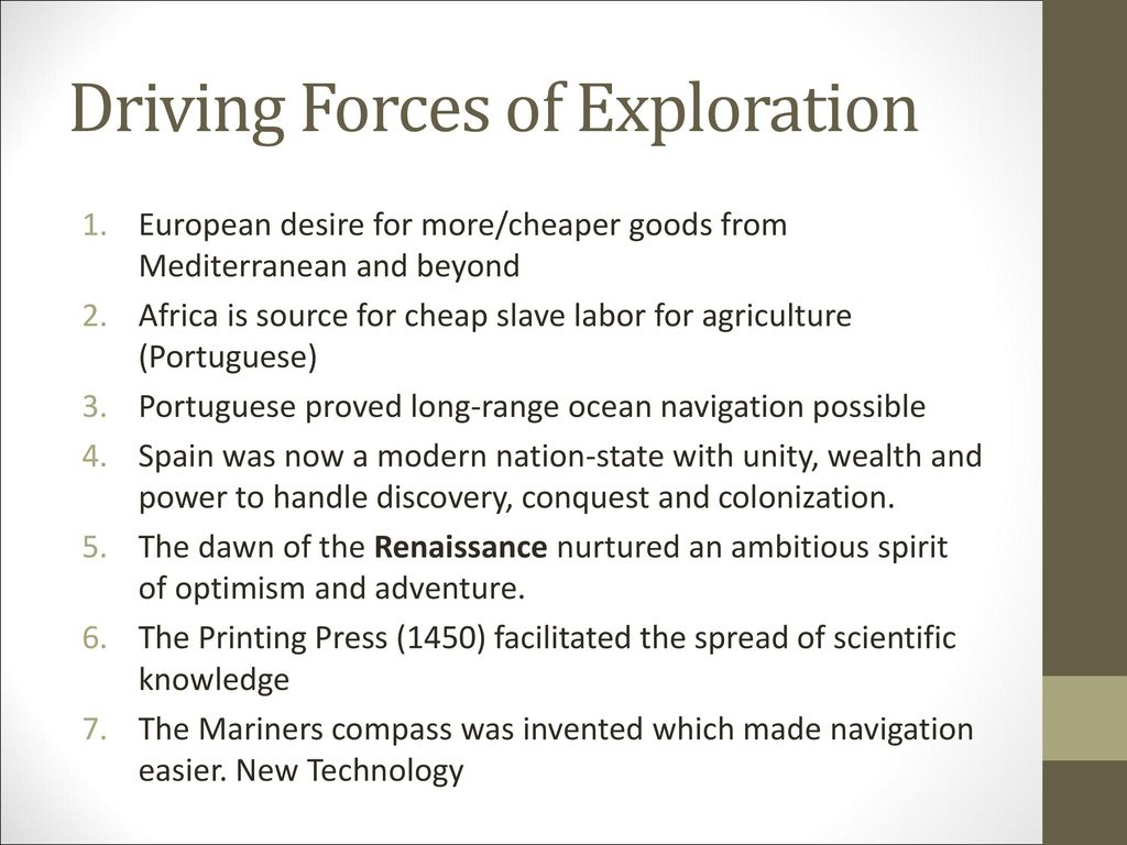 Driving Forces of Exploration
