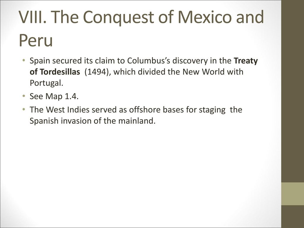 VIII. The Conquest of Mexico and Peru