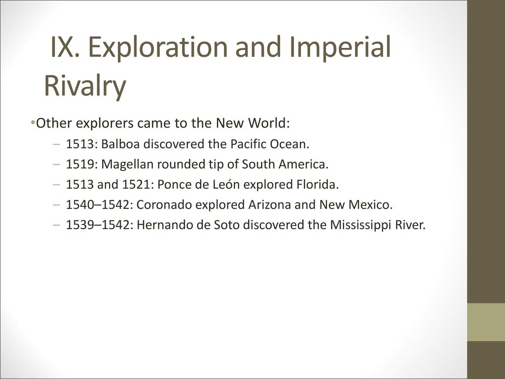 IX. Exploration and Imperial Rivalry