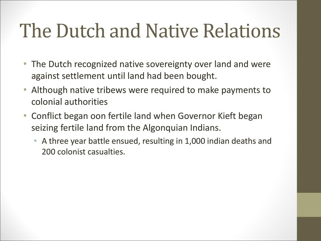 The Dutch and Native Relations