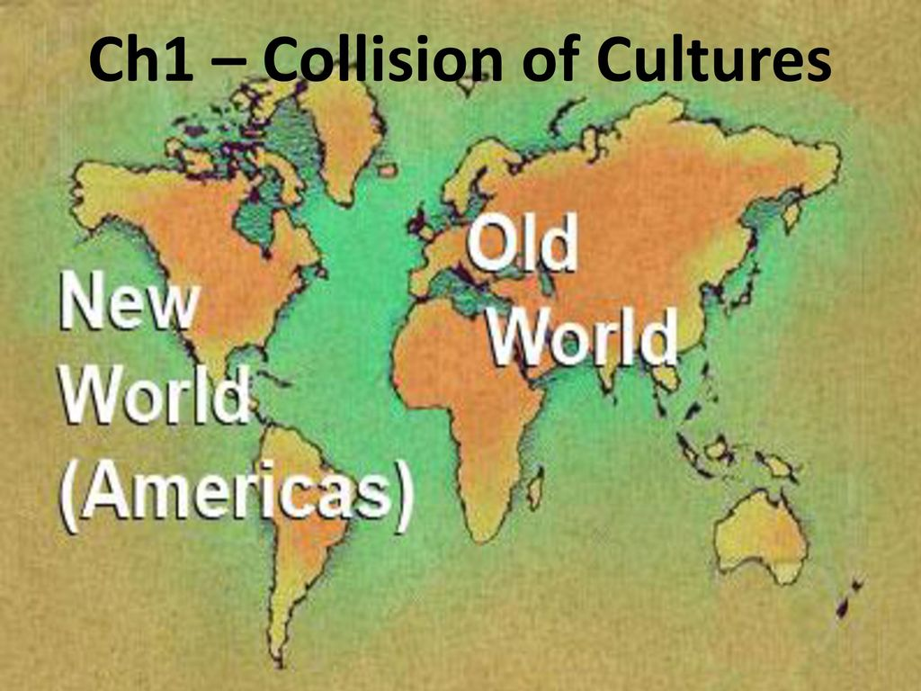 collision of cultures An age of colonization had begun and, with it, a great collision of cultures  commenced these sources chronicle the european challenges to spain's  colonial.