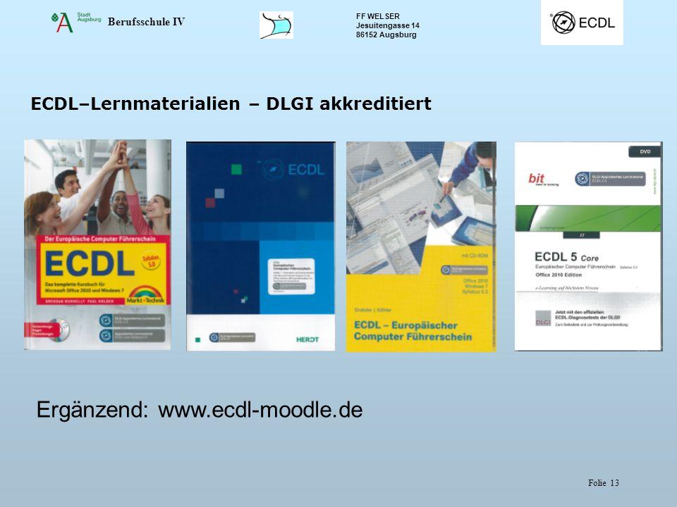 Ergänzend: www.ecdl-moodle.de