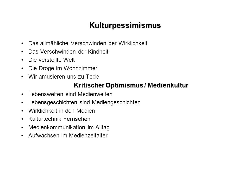 Kritischer Optimismus / Medienkultur