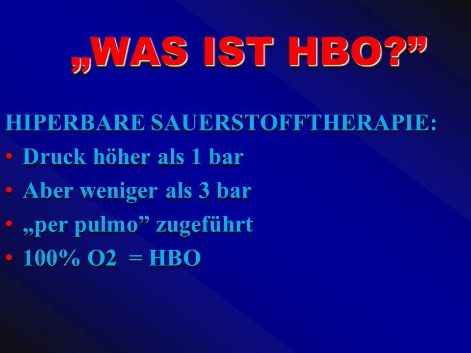 """""""WAS IST HBO HIPERBARE SAUERSTOFFTHERAPIE: Druck höher als 1 bar"""
