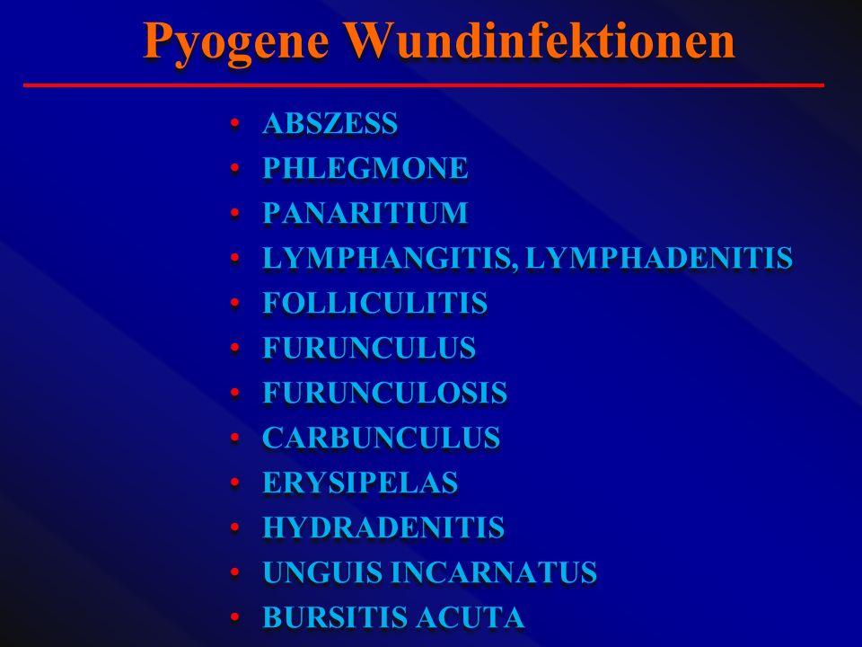 Pyogene Wundinfektionen