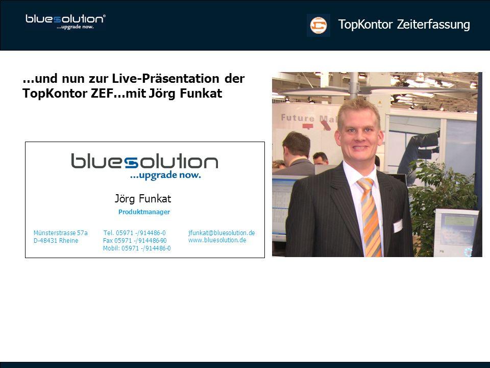 …und nun zur Live-Präsentation der TopKontor ZEF…mit Jörg Funkat