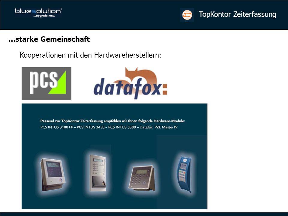 …starke Gemeinschaft Kooperationen mit den Hardwareherstellern: