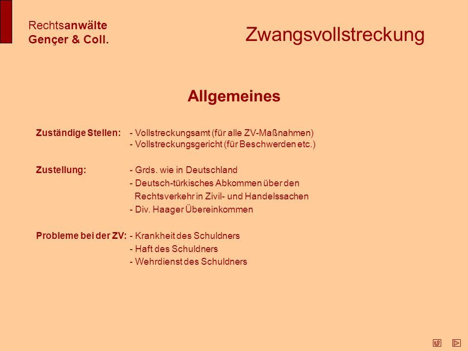 Zwangsvollstreckung Allgemeines Rechtsanwälte Gençer & Coll.
