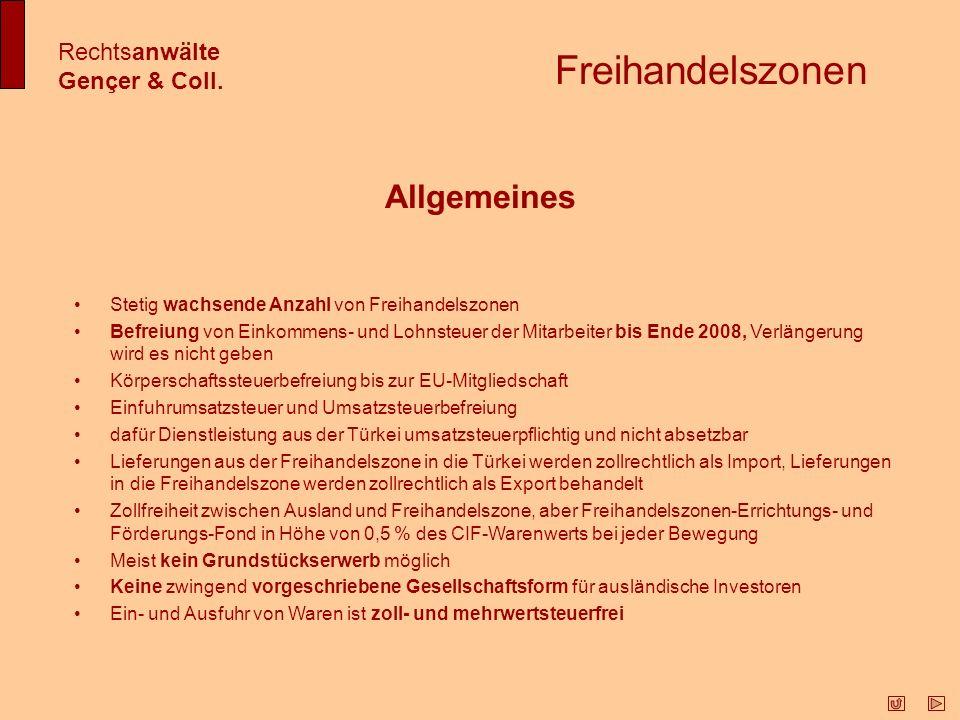 Freihandelszonen Allgemeines Rechtsanwälte Gençer & Coll.