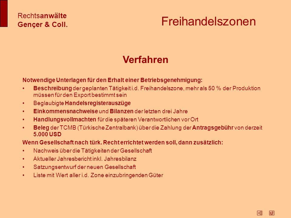 Freihandelszonen Verfahren Rechtsanwälte Gençer & Coll.