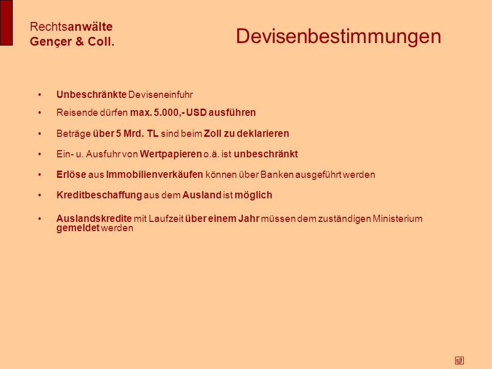 Devisenbestimmungen Rechtsanwälte Gençer & Coll.