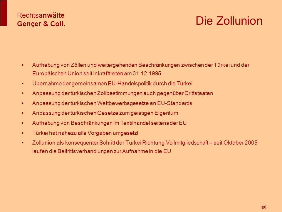 Die Zollunion Rechtsanwälte Gençer & Coll.