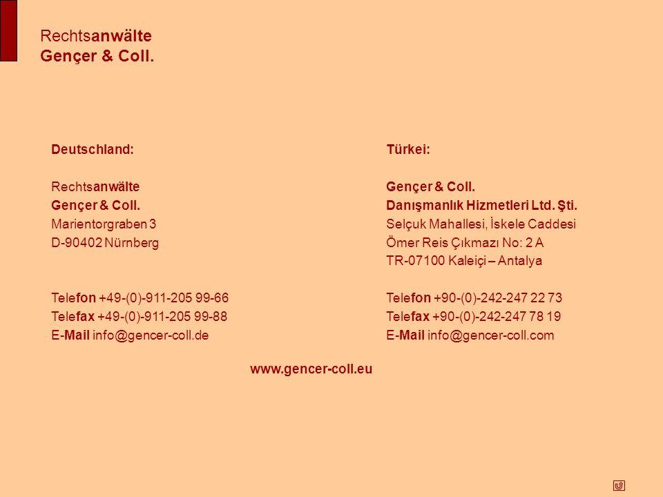 Rechtsanwälte Gençer & Coll. Deutschland: Türkei: