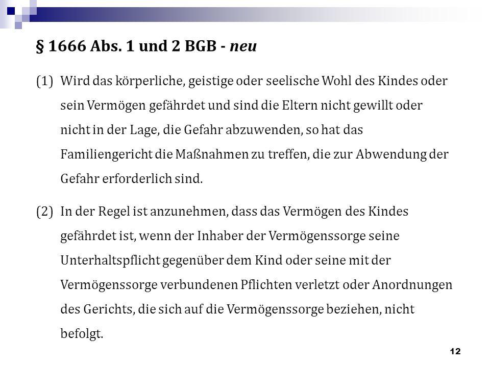 § 1666 Abs. 1 und 2 BGB - neu