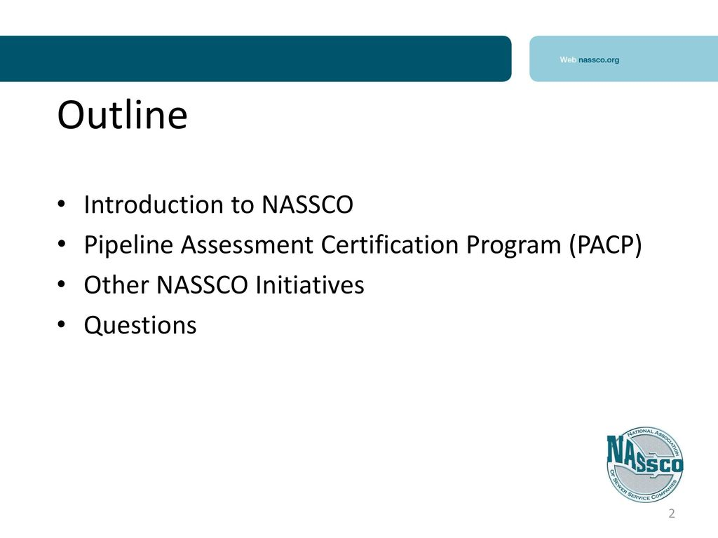 Pipeline assessment certification program pacp ppt download 2 outline introduction to nassco xflitez Images