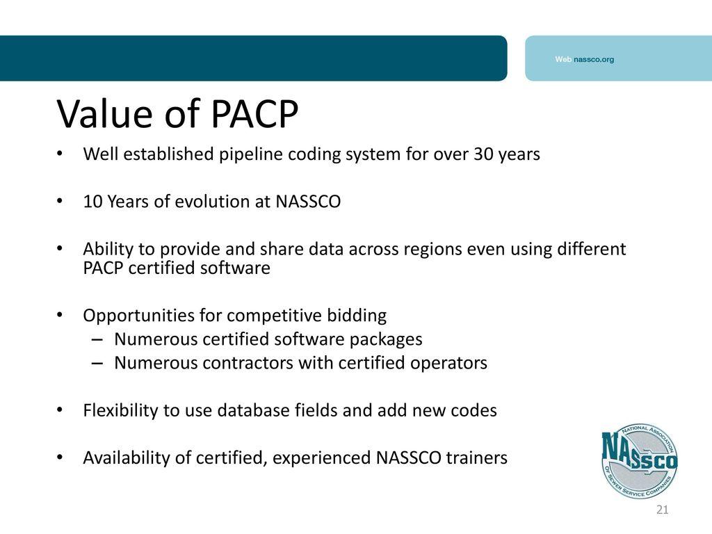 Pipeline assessment certification program pacp ppt download 20 benefits of standardization xflitez Images