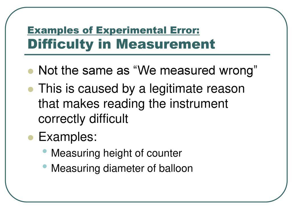 Examples Of Measurement Instruments : Experimental error ppt video online download